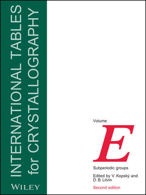 International Tables for Crystallography, Volume E, 2nd Edition, Subperiodic Groups