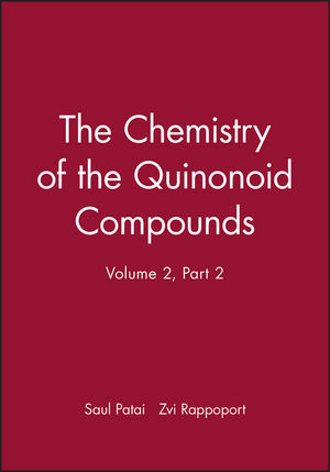 The Chemistry of the Quinonoid Compounds, Volume 2, Part 2