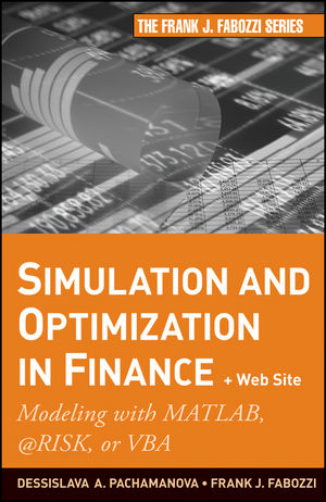Simulation and Optimization in Finance: Modeling with MATLAB, @Risk, or VBA (0470882123) cover image