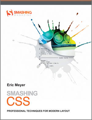 Smashing CSS: Professional Techniques for Modern Layout (0470970723) cover image