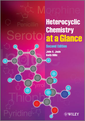 Heterocyclic Chemistry At A Glance, 2nd Edition (0470971223) cover image