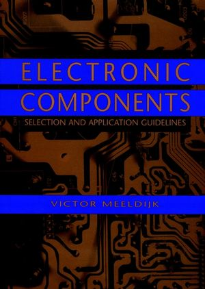 Electronic Components: Selection and Application Guidelines (0471189723) cover image