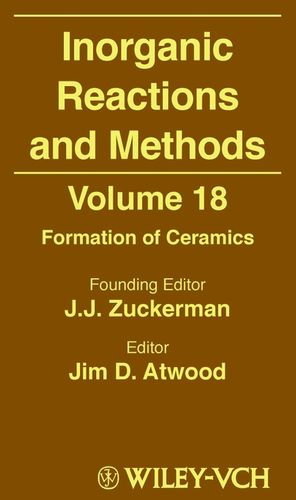 Inorganic Reactions and Methods, Volume 18, Formation of Ceramics