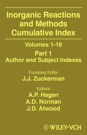 Inorganic Reactions and Methods, Volumes 1 - 18, Cumulative Index, Part 1: Author and Subject Indexes