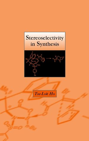 Stereoselectivity in Synthesis