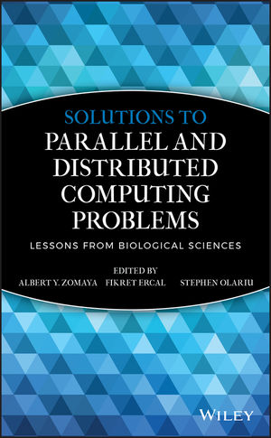 Solutions to Parallel and Distributed Computing Problems: Lessons from Biological Sciences (0471353523) cover image