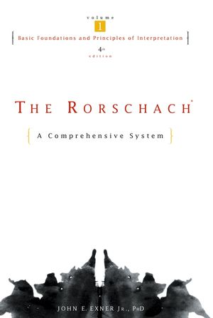 The Rorschach, A Comprehensive System, Volume 1, Basic Foundations and Principles of Interpretation, 4th Edition