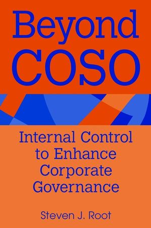 Beyond Coso: Internal Control to Enhance Corporate Governance (0471391123) cover image