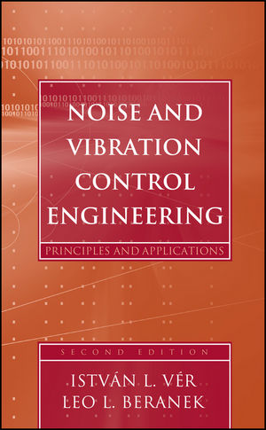 Noise and Vibration Control Engineering: Principles and Applications, 2nd Edition (0471449423) cover image