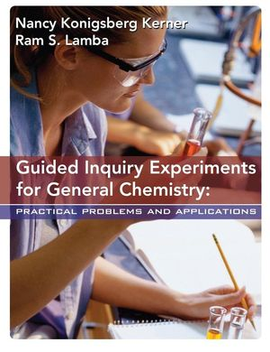guided inquiry experiments for general chemistry practical problems rh wiley com ap chemistry guided inquiry experiments teacher manual pdf Students Doing Guided Inquiry