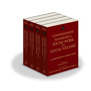 Comprehensive Handbook of Social Work and Social Welfare, 4 Volume Set (0471752223) cover image