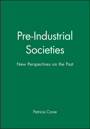 Pre-Industrial Societies: New Perspectives on the Past
