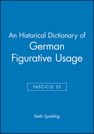 An Historical Dictionary of German Figurative Usage, Fascicle 52