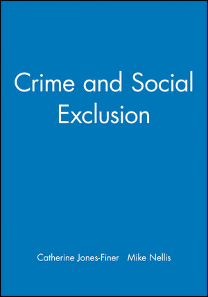 Crime and Social Exclusion (0631209123) cover image
