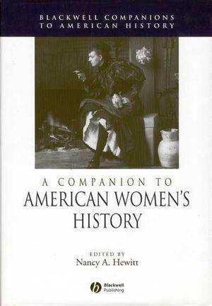 A Companion to American Women's History