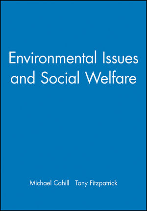 Environmental Issues and Social Welfare (0631235523) cover image