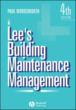 Lee's Building Maintenance Management, 4th Edition