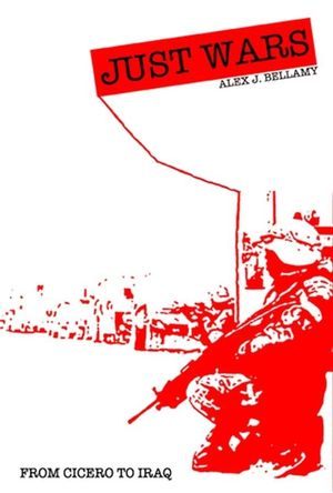 Just Wars: From Cicero to Iraq (0745632823) cover image