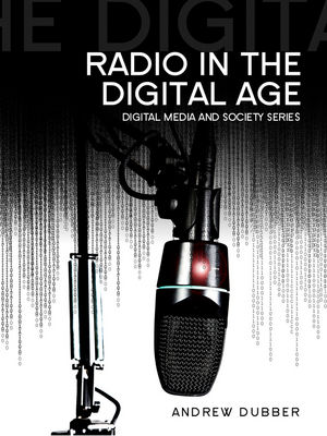 Radio in the Digital Age (0745681123) cover image