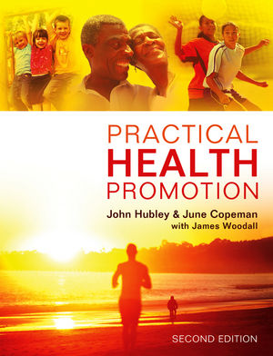 Practical Health Promotion, 2nd Edition (0745699723) cover image