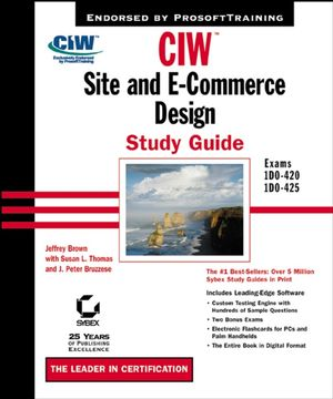 CIW: Site and E-Commerce Design Study Guide (Exams 1D0-420 and 1D0-425) (0782140823) cover image