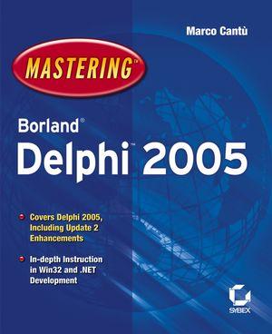 Mastering Borland Delphi 2005 (0782143423) cover image