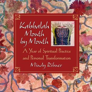 Kabbalah Month by Month: A Year of Spiritual Practice and Personal Transformation (0787961523) cover image