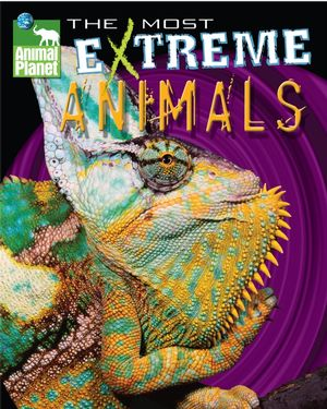 Animal Planet The Most Extreme Animals (0787986623) cover image
