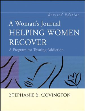 A Woman's Journal: Helping Women Recover, Revised Edition