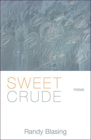 Sweet Crude Poems