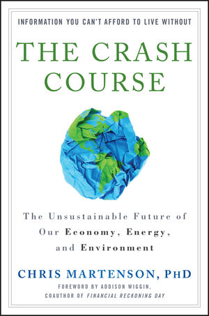 The Crash Course: The Unsustainable Future Of Our Economy, Energy, And Environment (1118013123) cover image
