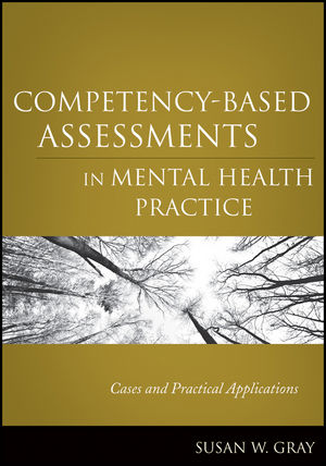 Competency-Based Assessments in Mental Health Practice: Cases and Practical Applications (1118044223) cover image