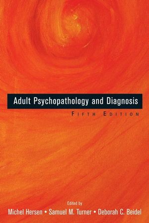 Adult Psychopathology and Diagnosis, 5th Edition