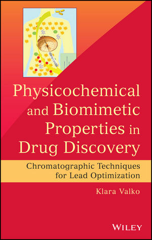 Physicochemical and Biomimetic Properties in Drug Discovery: Chromatographic Techniques for Lead Optimization (1118152123) cover image