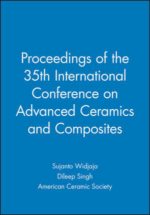 Proceedings of the 35th International Conference on Advanced Ceramics and Composites