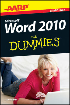AARP Word 2010 For Dummies, Mini Edition