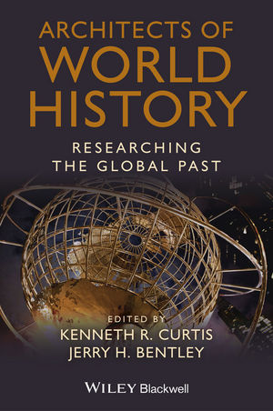 Architects of World History: Researching the Global Past (1118294823) cover image