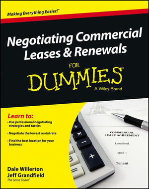 Negotiating Commercial Leases & Renewals For Dummies (1118502523) cover image