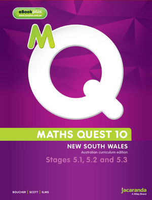 Maths Quest 10 for New South Wales Stages 5.1, 5.2, and 5.3 Pathway  & eBookPLUS, Australian Curriculum Edition