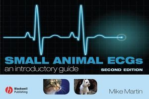 Small Animal ECGs: An Introductory Guide, 2nd Edition