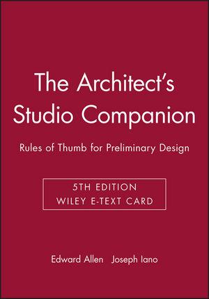 The Architect's Studio Companion: Rules of Thumb for Preliminary Design, 5e Wiley E-Text Card