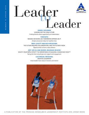 Leader to Leader (LTL), Volume 72, Spring 2014