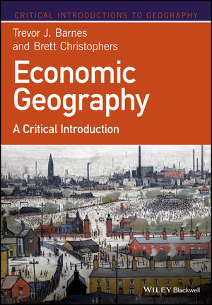 Economic Geography: A Critical Introduction (1118874323) cover image