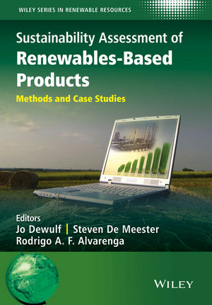 Sustainability Assessment of Renewables-Based Products: Methods and Case Studies (1118933923) cover image