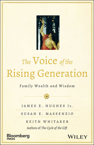 The Voice of the Rising Generation: Family Wealth and Wisdom (1118936523) cover image