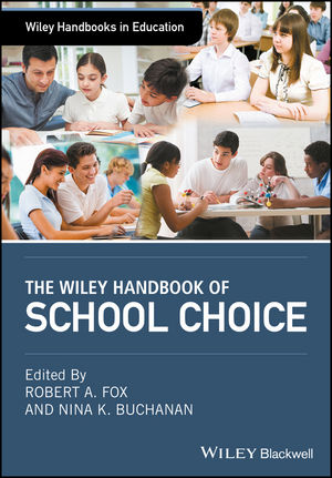 The Wiley Handbook of School Choice (1119082323) cover image