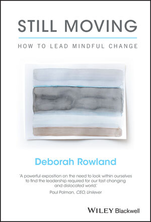 Still Moving: How to Lead Mindful Change (1119164923) cover image