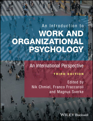 An Introduction to Work and Organizational Psychology: An International Perspective, 3rd Edition