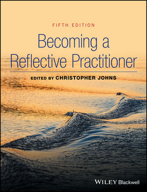 Becoming a Reflective Practitioner, 5th Edition (1119193923) cover image