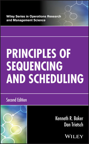 Principles of Sequencing and Scheduling, 2nd Edition